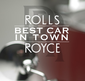 Best Car in Town : Rolls Royce